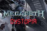 Megadeth - Dystopia 2016 - Paslanmaz Kalem